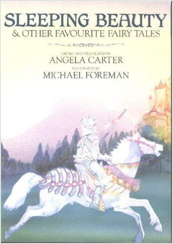 Sleeping Beauty And Other Favourite Fairy Tales Angela Carter Mic