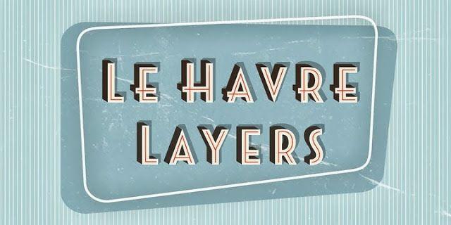 Font Friday Le Havre Layers Fonts Font Shop Le Havre Vintage Fonts