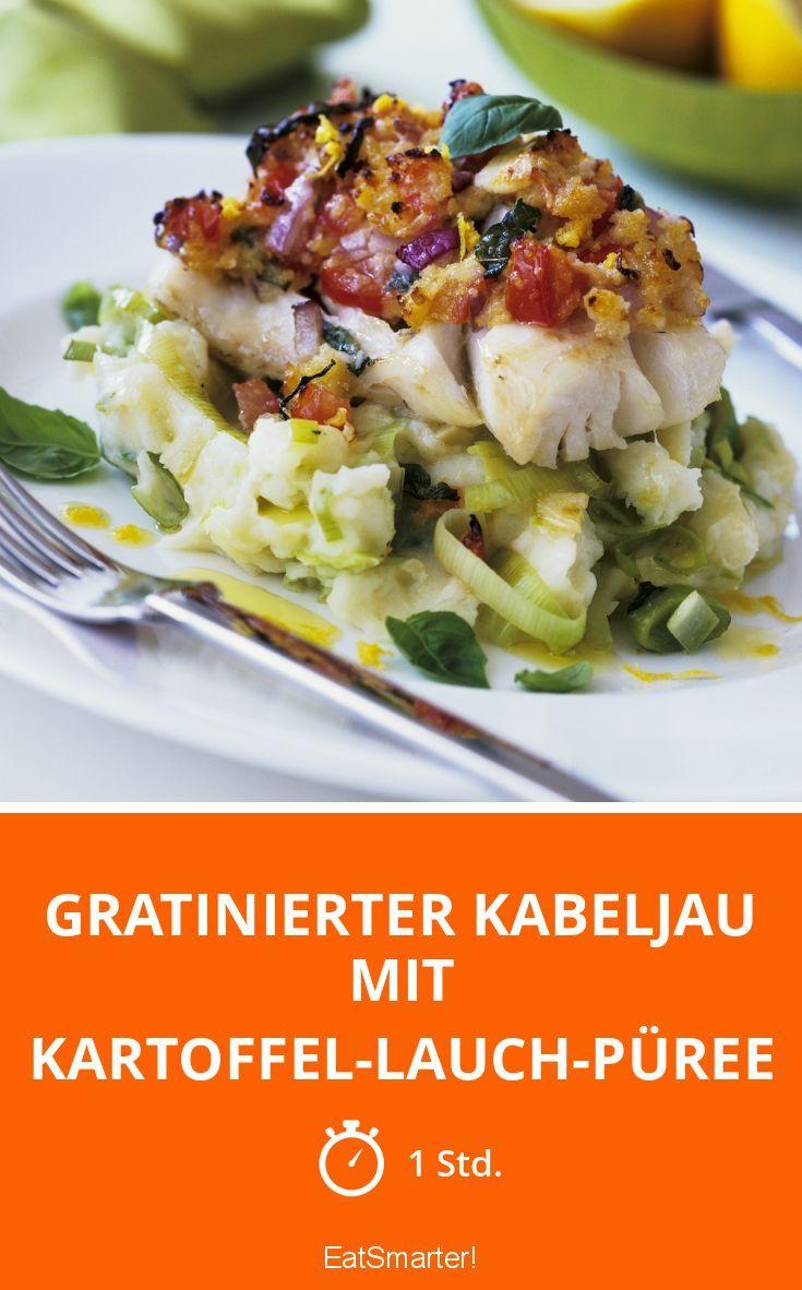 Gratinierter Kabeljau mit Kartoffel-Lauch-Püree
