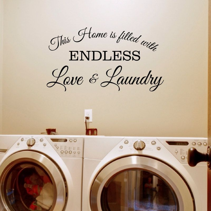 Laundry Room Vinyl Wall Quotes Magnificent Love And Laundry Wall Decal  Endless Love Decal  Wall Decal Design Decoration