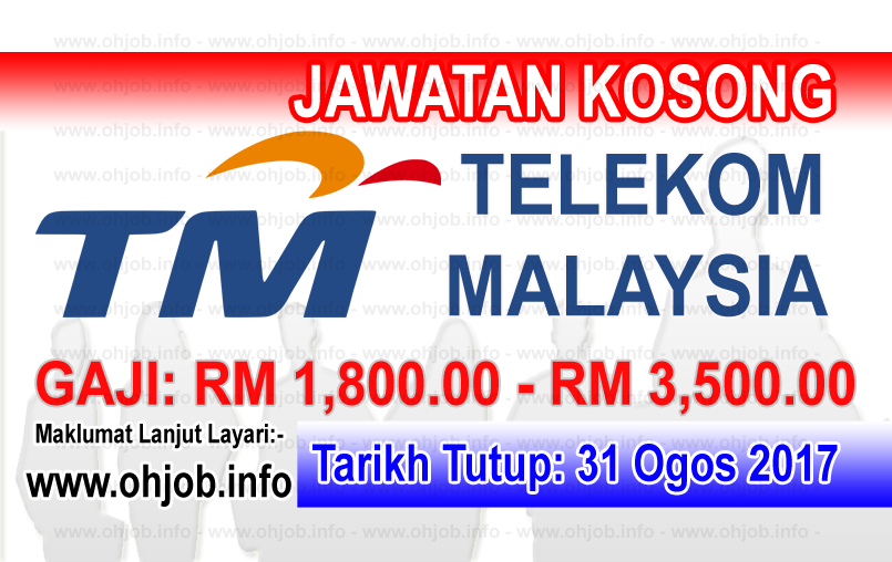 Jawatan Kosong Telekom Malaysia Berhad Tm 31 Ogos 2017 Kerja Kosong Telekom Malaysia Berhad Tm Ogos 2017 Permohonan Adalah Dipelaw Malaysia 3 1 Resume
