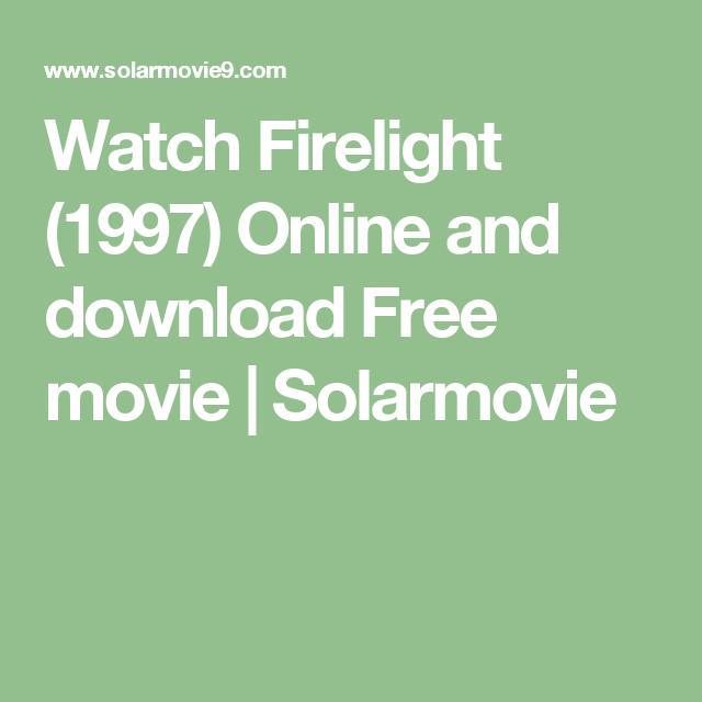 firelight movie watch online free