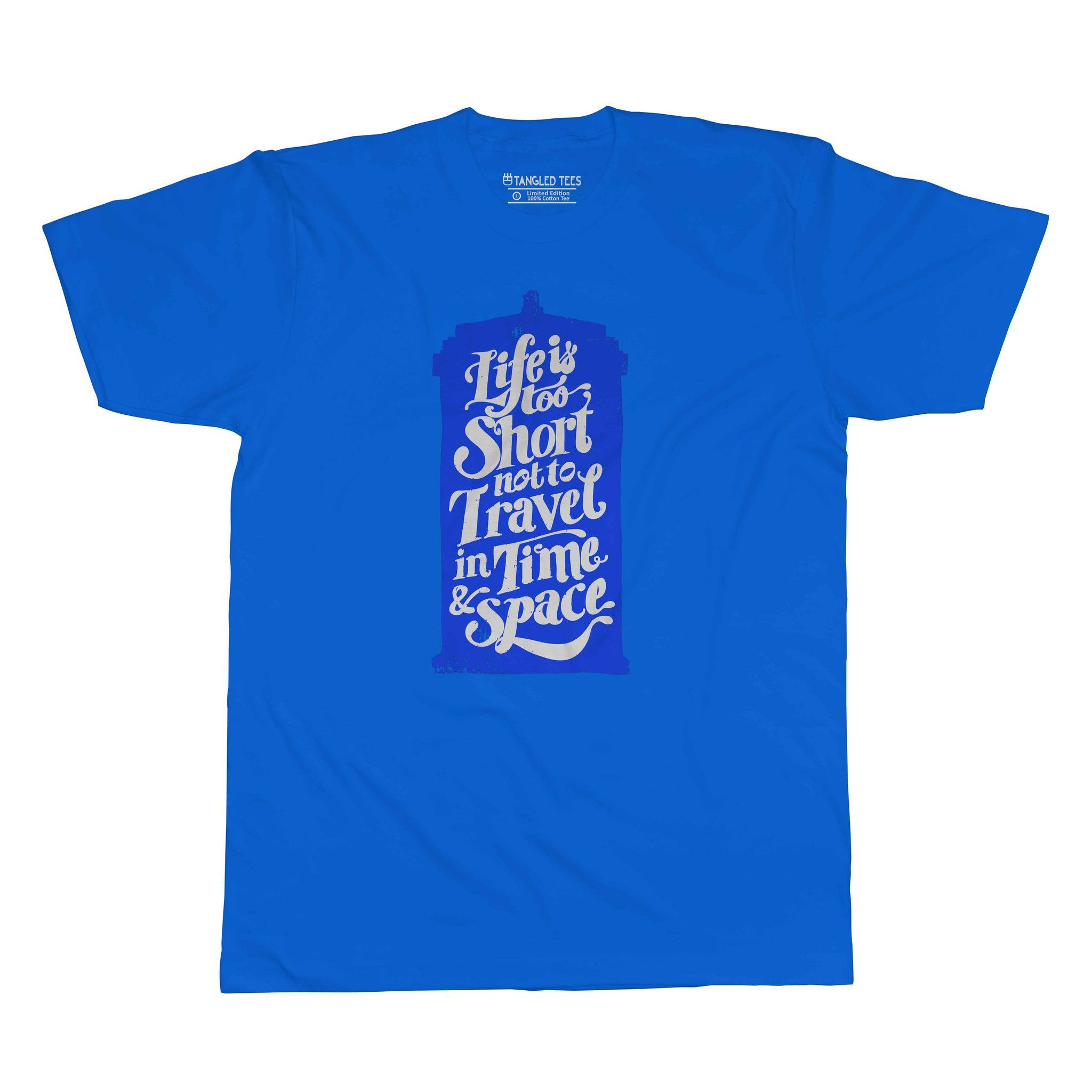 Life is Too Short Tee Shirt