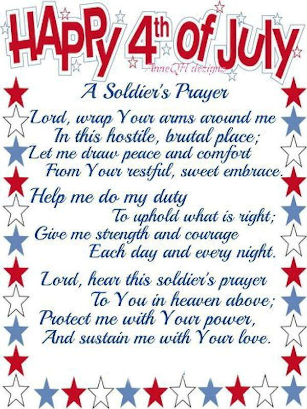 A Soldier\u0027s Prayer ~ Happy 4th Of July Wisdom for the ages July
