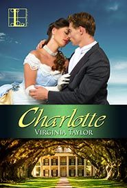 Charlotte by Virginia Taylor; Kensington/Lyrical