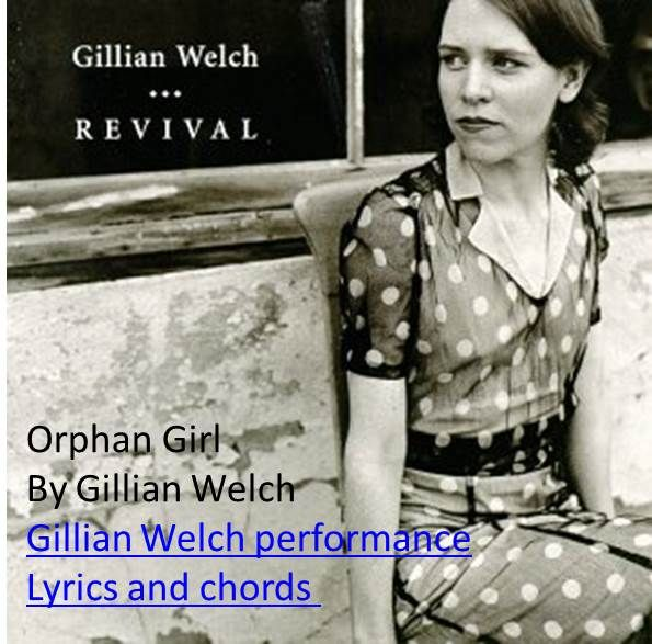 This Song By Gillian Welch Is In Old Time Styleords G D And C