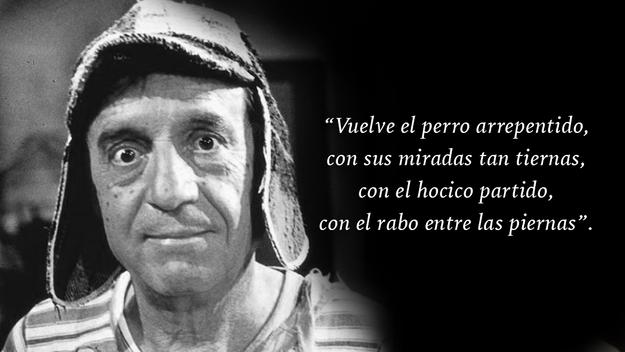 Galeria 21 De Las Frases Mas Celebres De La Serie El Chavo Del 8 Notinerd Frases De Chespirito Frases Del Chavo Memes Del Chavo