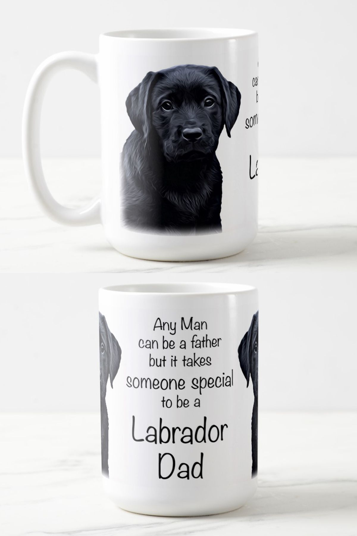 973f6e201 Any man can be a father but it takes someone special to be a Labrador Dad