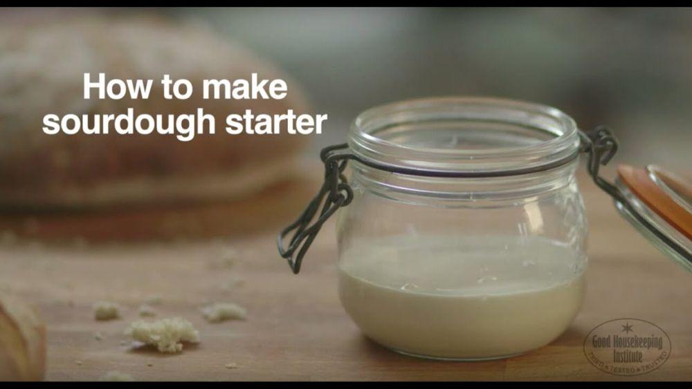 How To Make Sourdough Starter Good Housekeeping Uk Youtube Sourdough Starter Sourdough Good Housekeeping