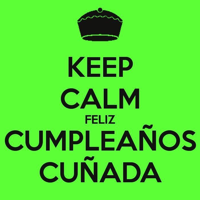 Cuñada cumple feliz cumpleanos Happy birthday, Happy birthday me, Birthday