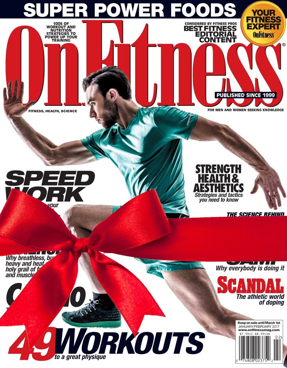 60116ede806 A subscription to OnFitness Magazine makes the perfect gift for any fitness  enthusiast or professional! - and it will last the whole year!