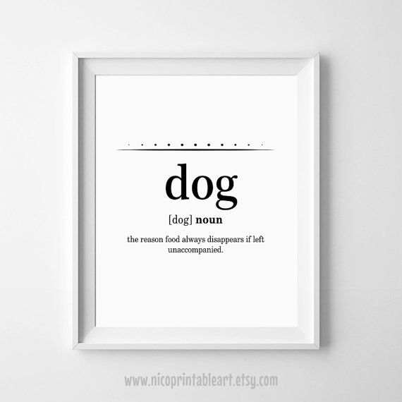 Dog lover animal poster print birthday home gift A5 A4 A3 quote wall art