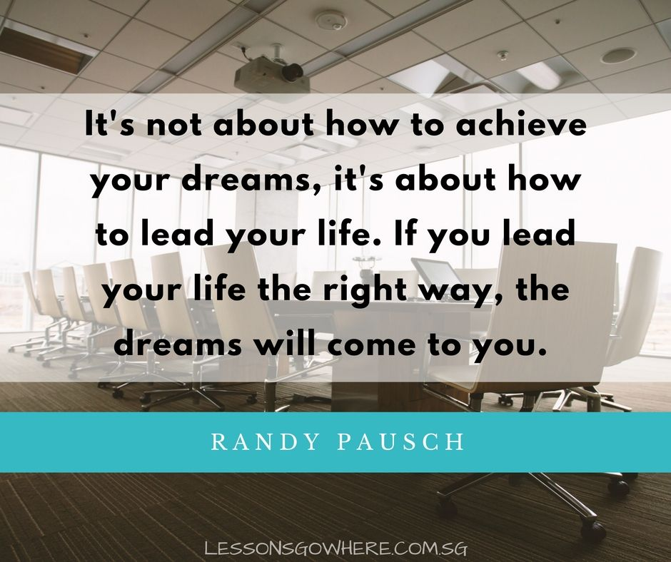Pin By Lessonsgowhere On Quotes Lessonsgowhere Randy Pausch