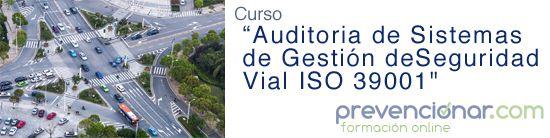 Auditorías de Sistemas de Gestión de la Seguridad Vial – ISO 39001 (Curso OnLine)
