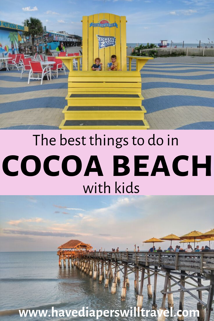 The Best Things To Do In Cocoa Beach With Kids Have Diapers Will Travel Beach Activities Cocoa Beach Coco Beach Florida