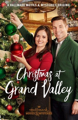 Christmas at Grand Valley - New 2018   Hallmark channel christmas movies, Hallmark christmas ...
