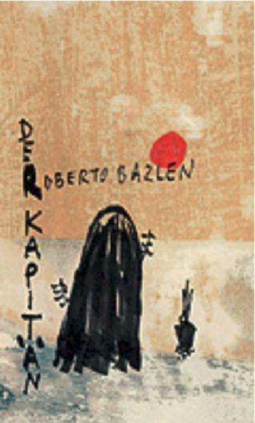 Bei der Künstleredition handelt es sich um ein Reprint des Buches »Der Kapitän« des italienischen Autors Roberto Bazlen, das Norbert…