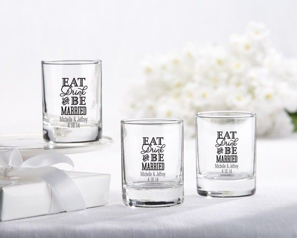 Personalized Shot Glass Votive Holder - Eat, Drink & Be Married