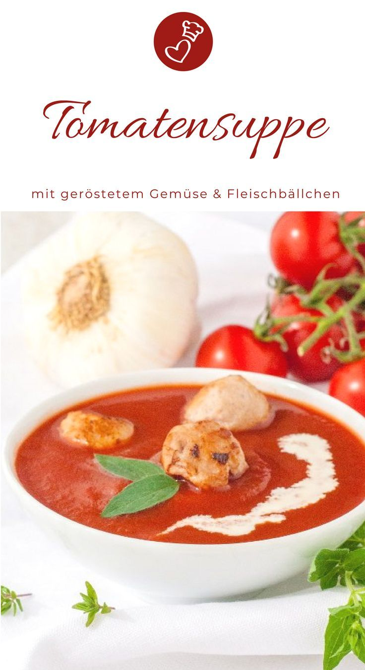 tomatensuppe aus ger steten tomaten rezept herzelieb der foodblog mit herz germany food. Black Bedroom Furniture Sets. Home Design Ideas