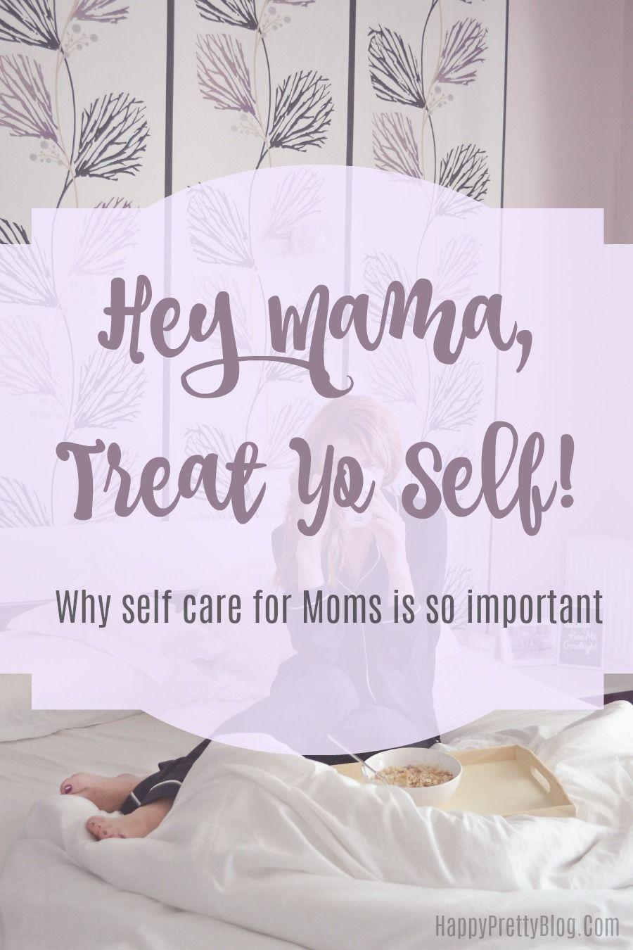 Hey Mama, Treat Yo Self! Self care worksheets, Parenting