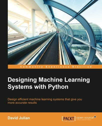 Designing machine learning systems with python ai book reviews programming also amzn rh pinterest