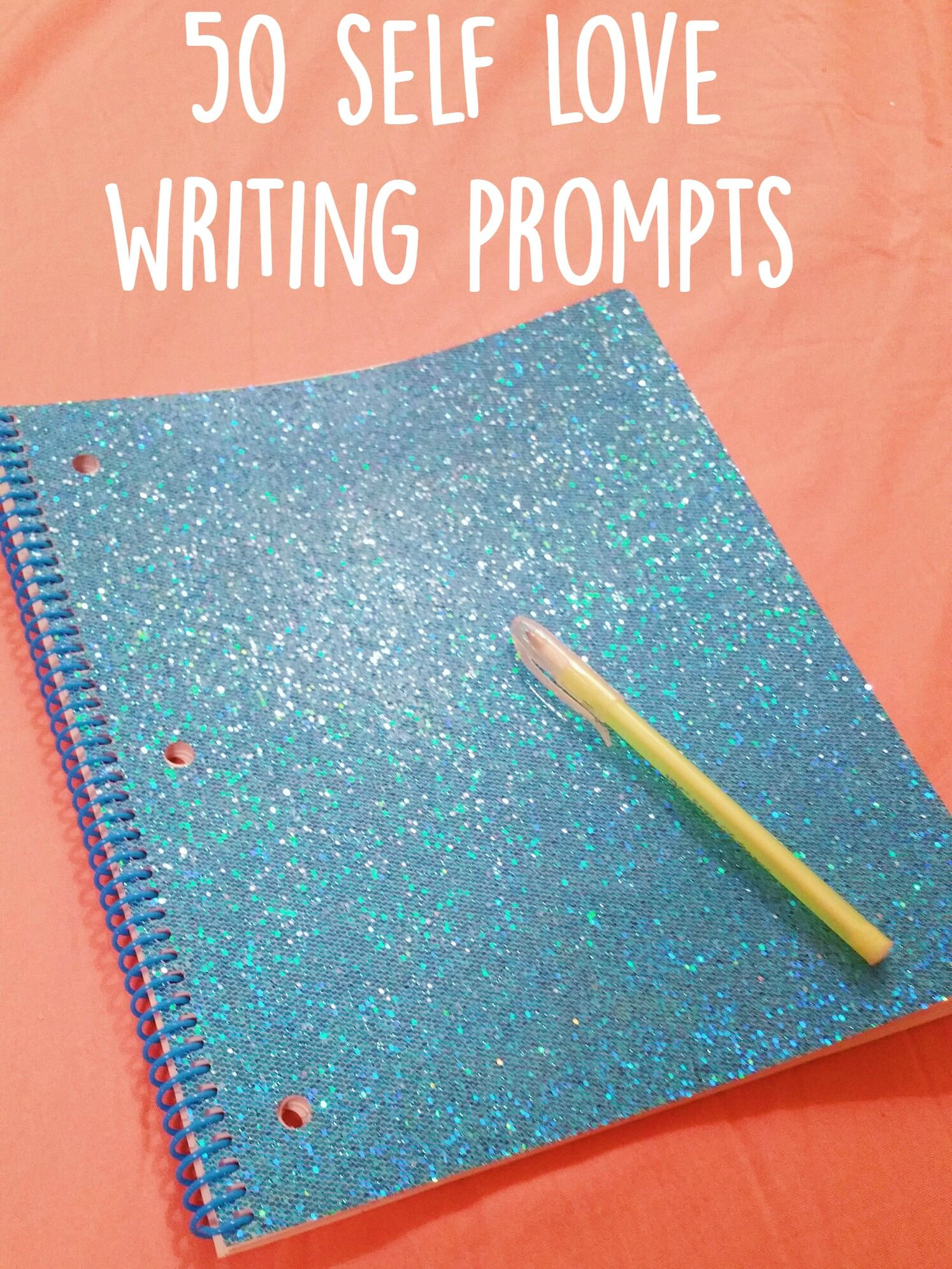 50 Self Love Writing Prompts