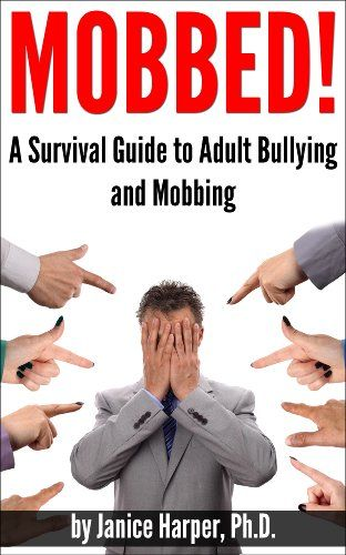Workplace Bullying Survival