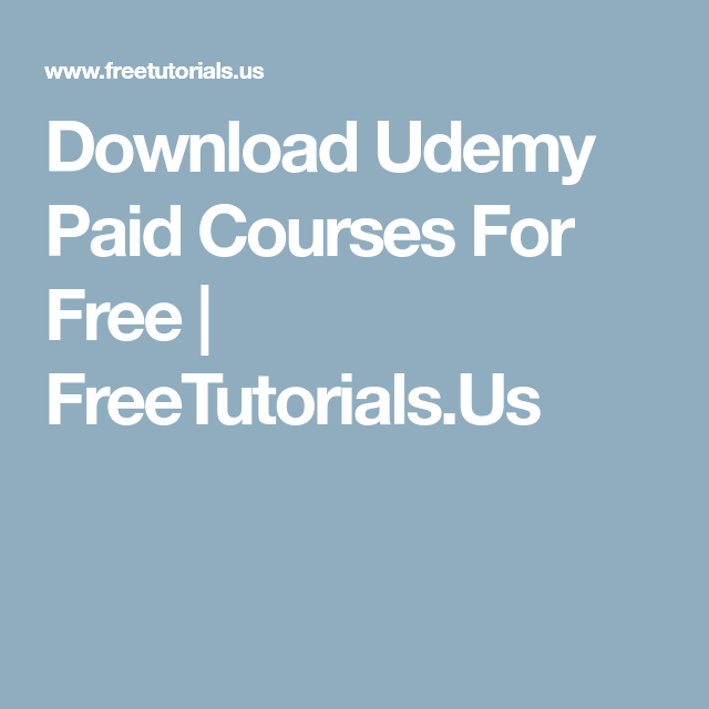 Download Udemy Paid Courses For Free | FreeTutorials Us
