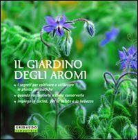 Il giardino degli aromi - Magda Schiff -  2014