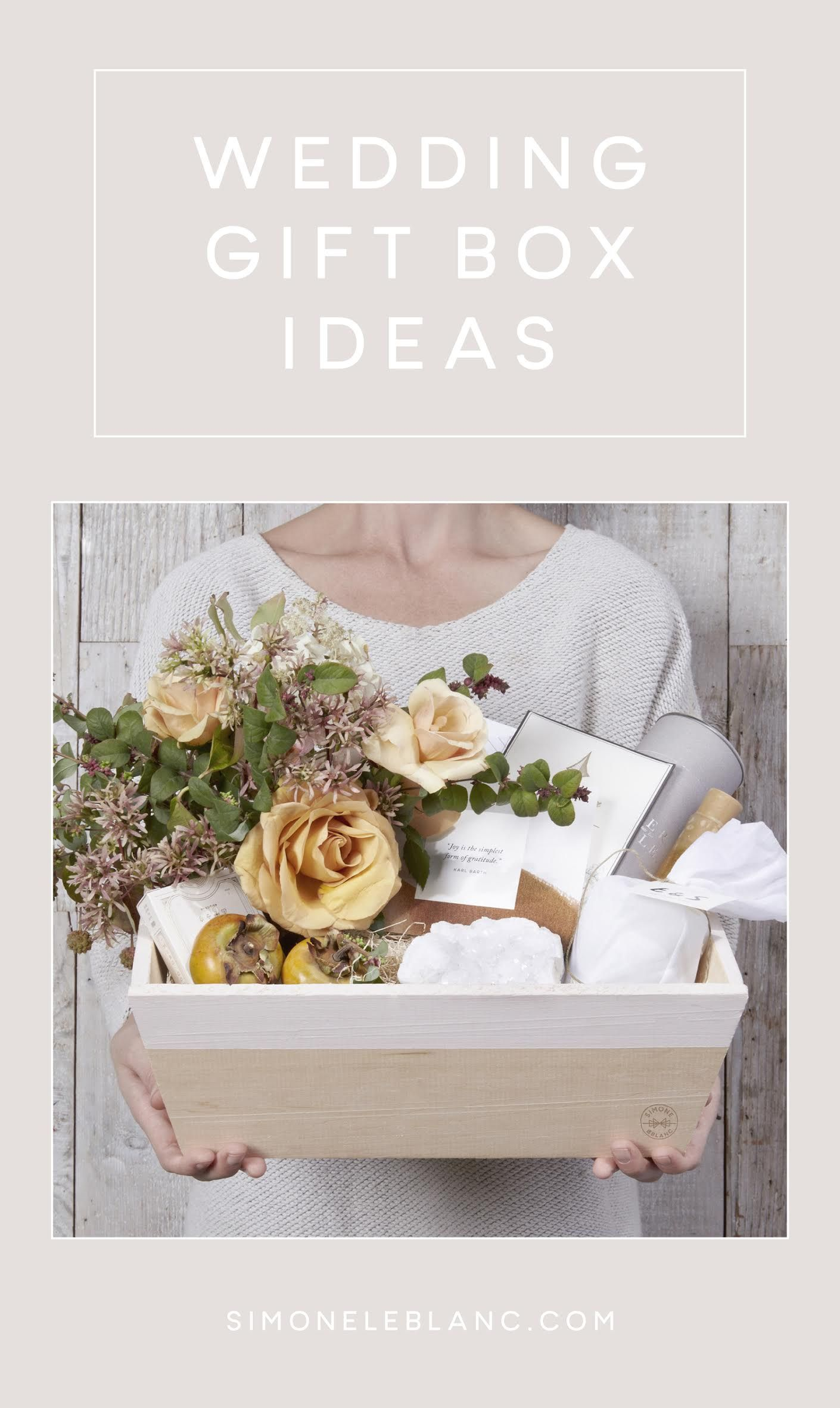 Wedding Gift Box Ideas And Inspiration From Simone Leblanc Gifts
