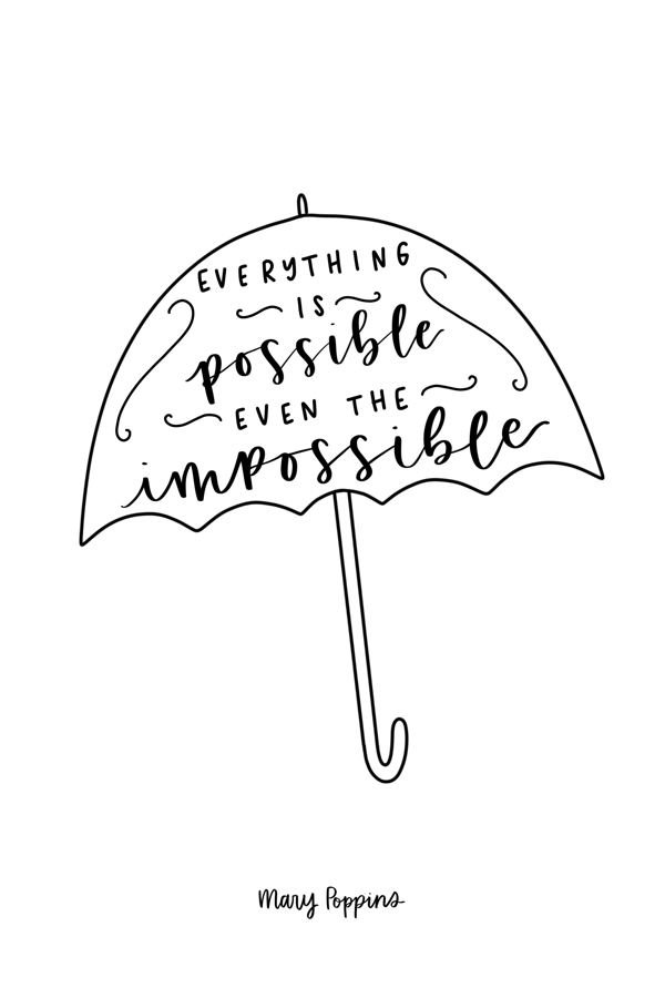 Mary Poppins Returns Quotes, Mary Poppins Quotes, Disney, Disney Movies, Everything is Possible, Wonderful Words, Motivational, Mary Poppins Printable #marypoppinsreturns #emilyblunt #marypoppins #disney #disneymovies #disneyclassic #quotes