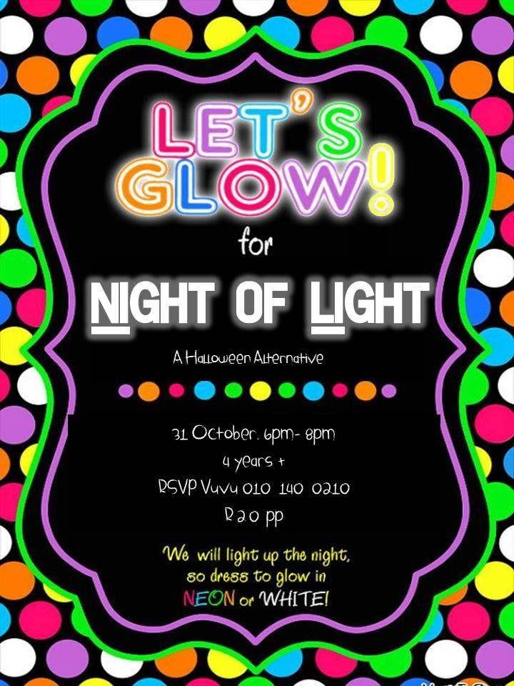 Night of Light flyer A Halloween alternative for kids at church – Glow in the Dark Party Invitation Ideas
