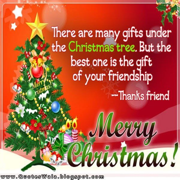 Best Gift Is Your Friendship Merry Christmas Christmas Quotes
