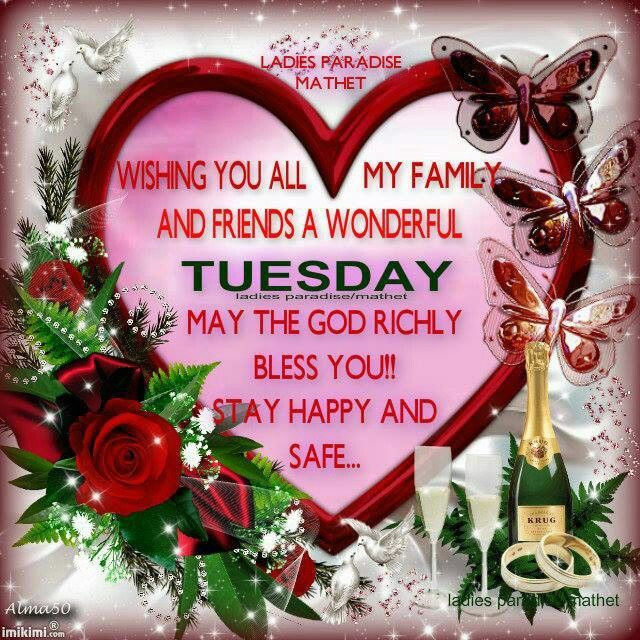 Beau Wishing All My Family And Friends A Great Tuesday Good Morning Tuesday  Tuesday Quotes Good Morning