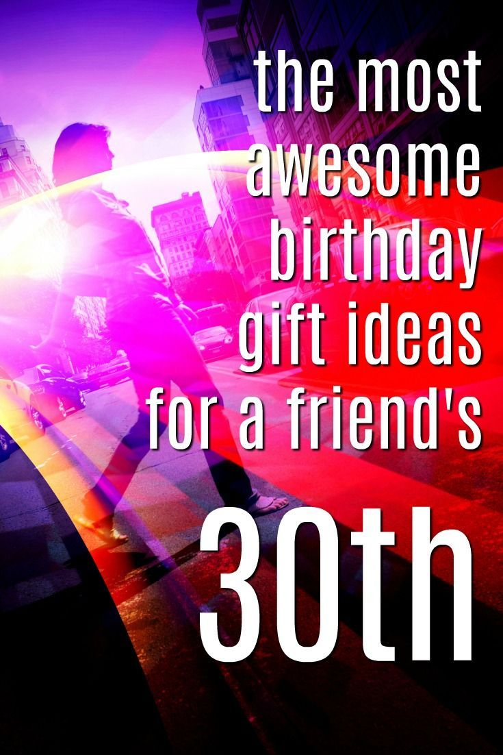 30th Birthday Gift Ideas For Women What To Get My Bff Her Gifts Milestone Birthdays Presents Friends Creative