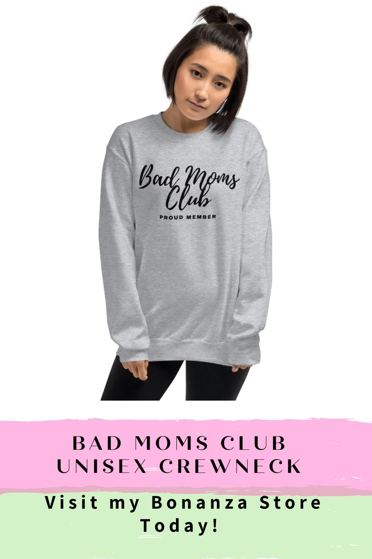 Bad Moms Club Unisex Sweatshirt 30 00 38 50 In 2020 Bad Moms Club Sweatshirts Unisex Sweatshirt [ 1500 x 1000 Pixel ]