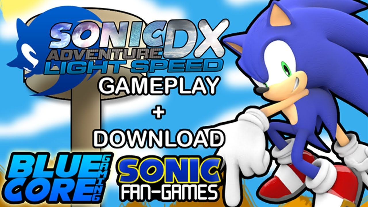 Sonic Fan Games - Sonic Adventure DX Light Speed + Download