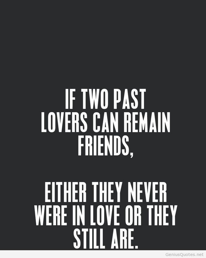Remain Friends Quotes Ex Quotes Friends Quotes Inspirational Quotes