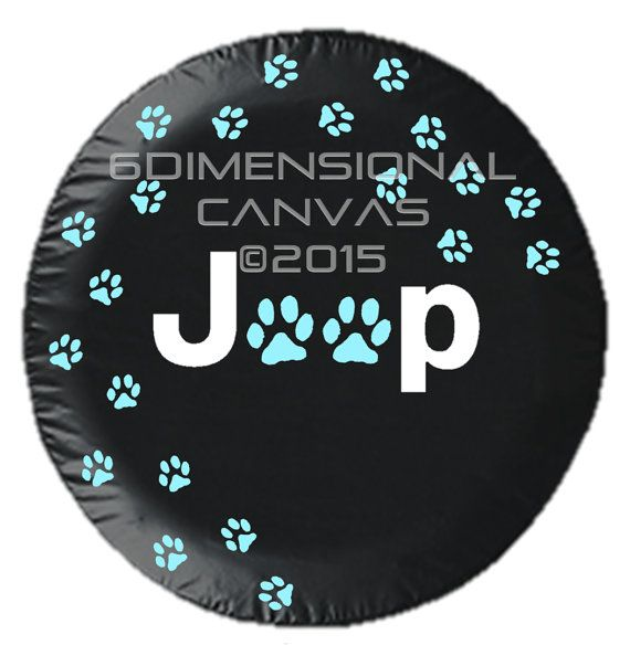 Wandering Paws Jeep Tire Cover By 6dimensionalcanvas On Etsy