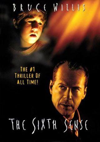 The Sixth Sense (1999) - O Sexto Sentido é um filme americano de horror psicológico de 1999, escrito e dirigido por M. Night Shyamalan. Conta a história de Cole Sear (Haley Joel Osment), um menino incomodado e isolado que é capaz de ver e falar com os mortos, e um psicólogo infantil igualmente perturbado (Bruce Willis), que tenta ajudá-lo. O filme foi indicado a seis Óscars, incluindo o de Melhor Filme.