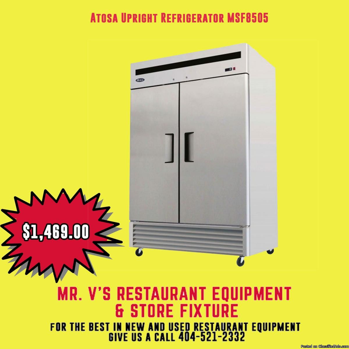 Limited Time Offer Atosa 3 Door Refrigerator Was 1900 Now Only 1469 The Best In New And Used R Used Restaurant Equipment Restaurant Equipment Upright Freezer