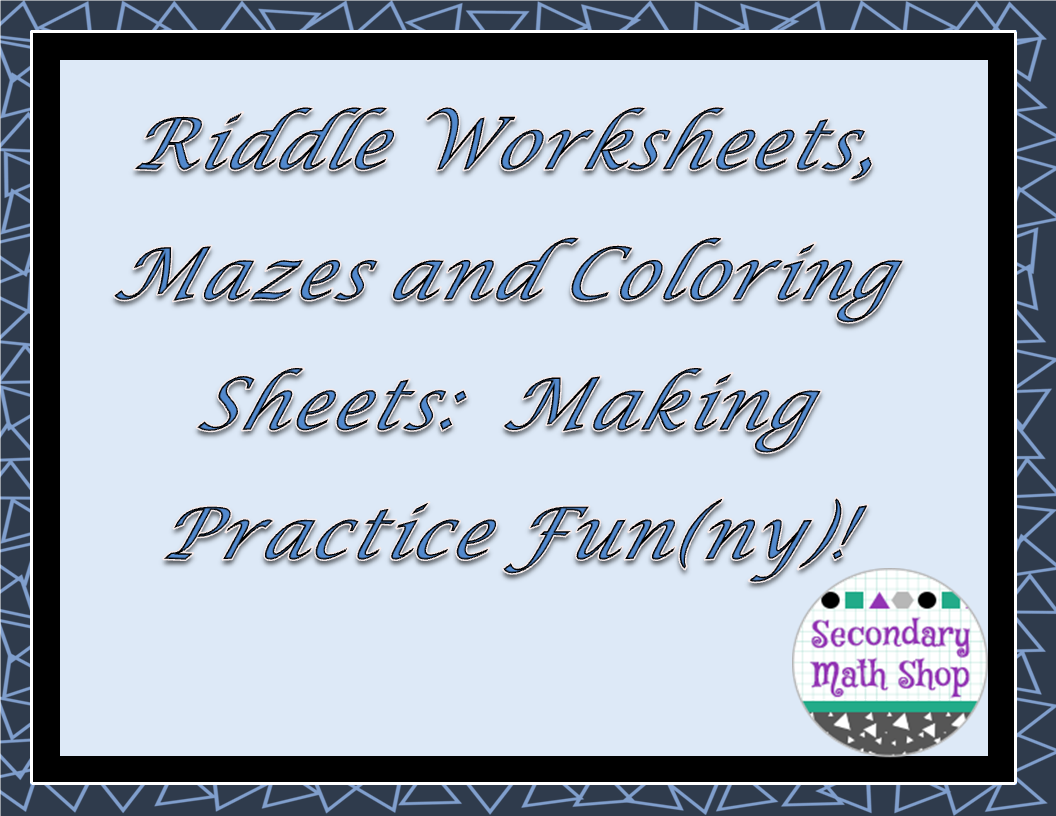 The Spectacular World Of Secondary Math Riddle Worksheets Mazes – Math Riddle Worksheets