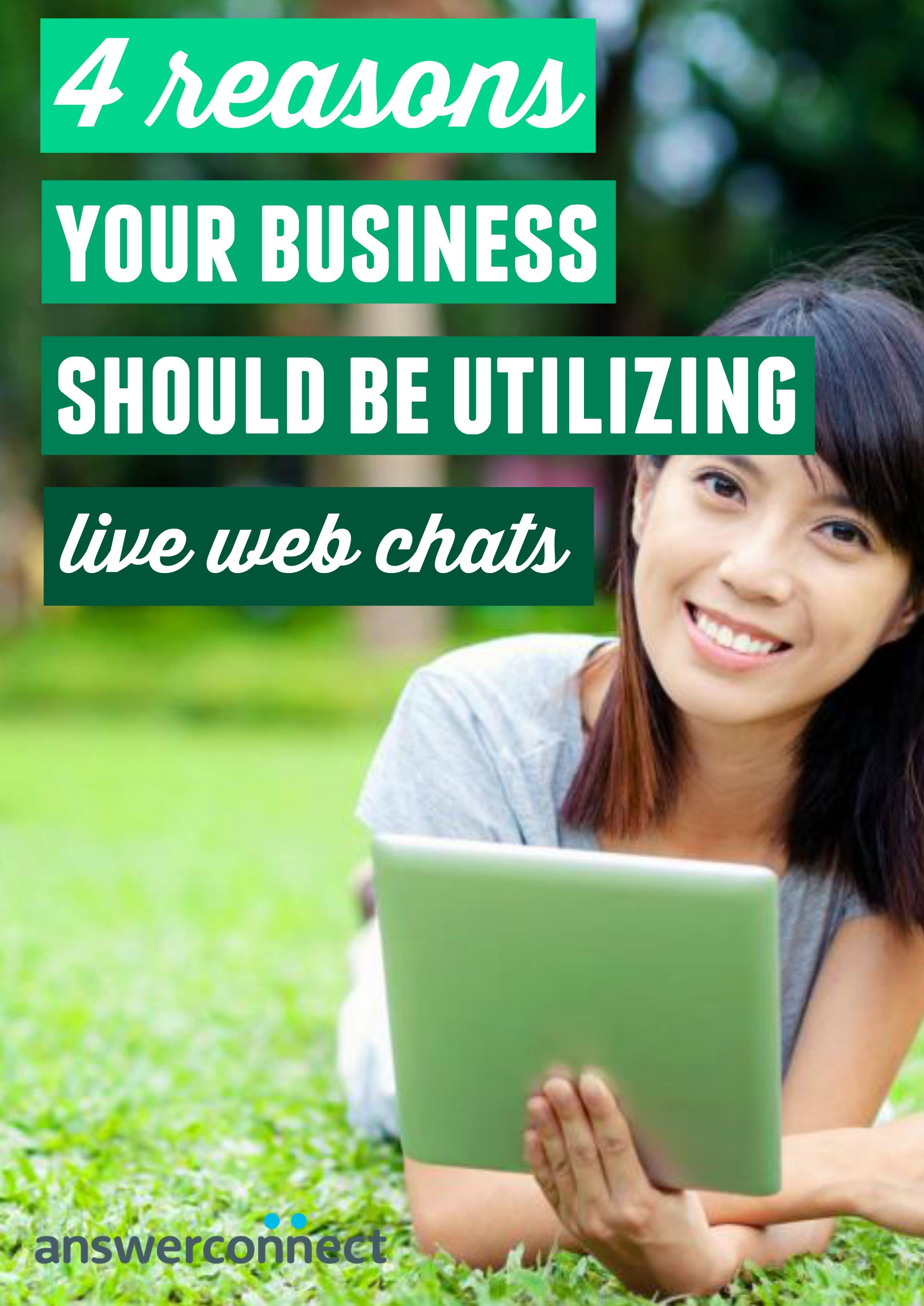 4 Reasons Why Your Business Should Offer Live Web Chats