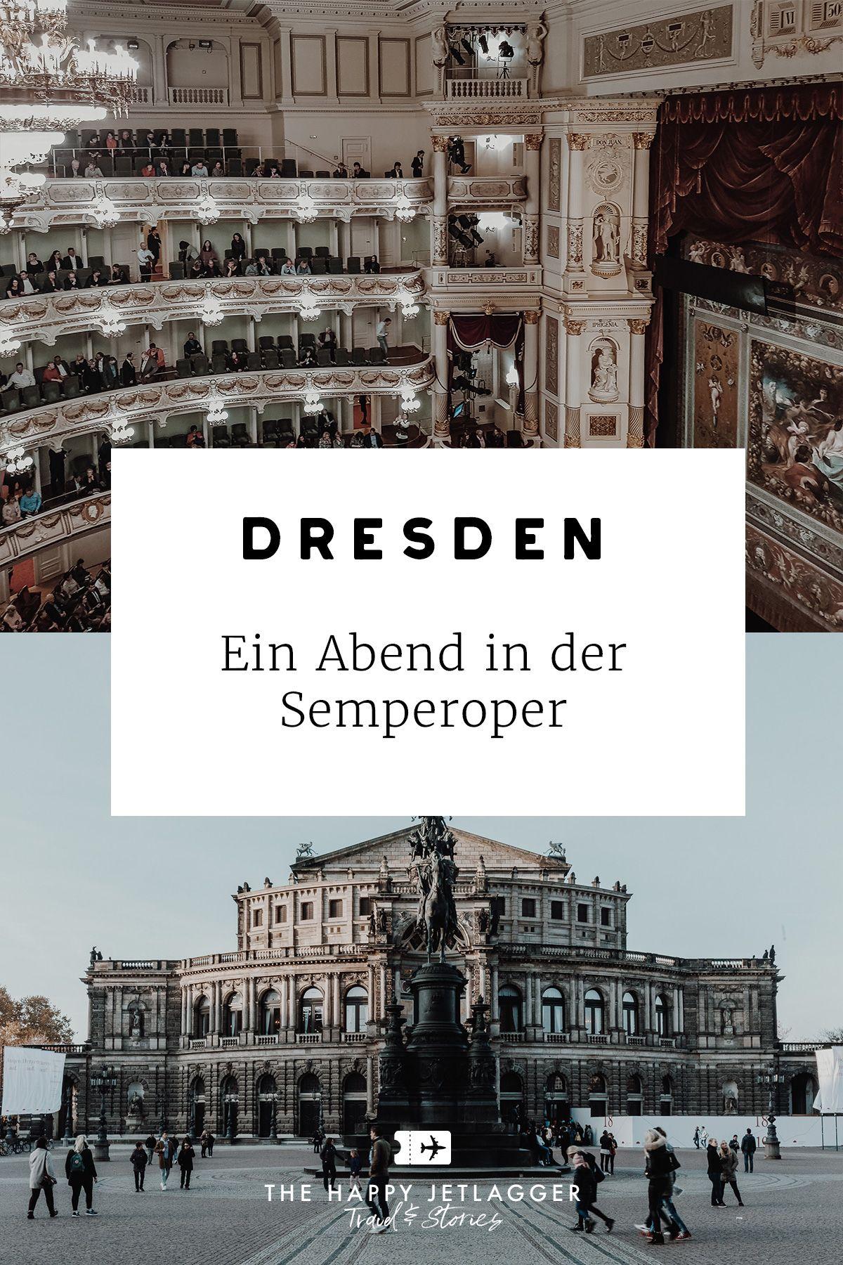Semperoper Dresden Fuhrung Oper Mit Tipps Fur Gute Platze Semperoper Dresden Semper Oper Kurztrip Europa