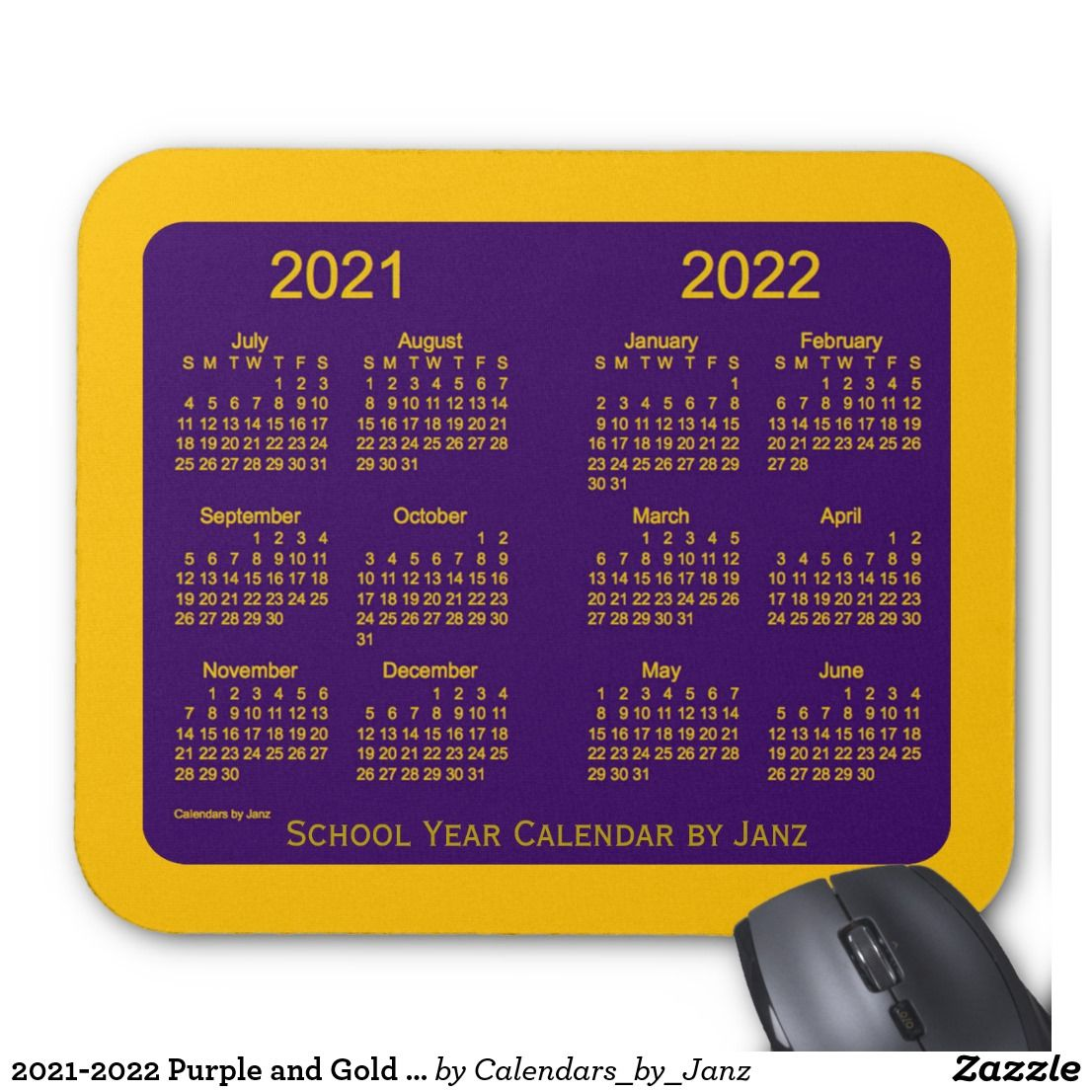2021 2022 Purple and Gold School Calendar by Janz Mouse Pad