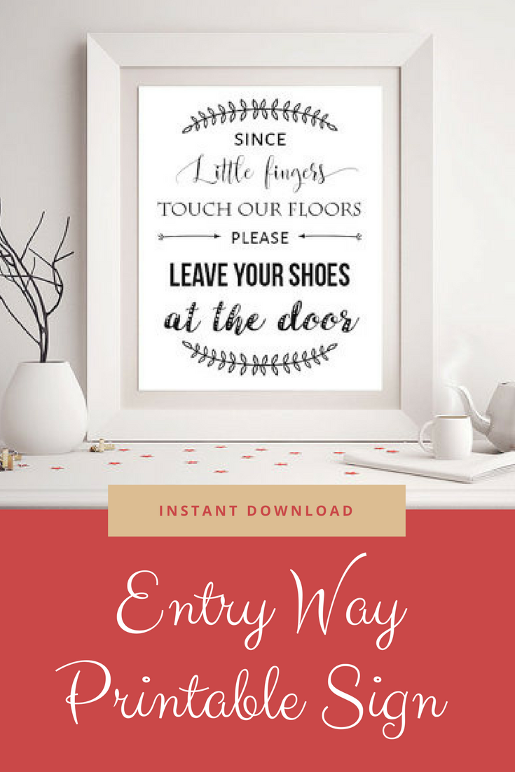 Since Little Fingers Touch Our Floors Please Leave Your Shoes At The Door Printable Sign Shoes Off Sign En Entryway Signs Shoes Off Sign Printable Signs Free