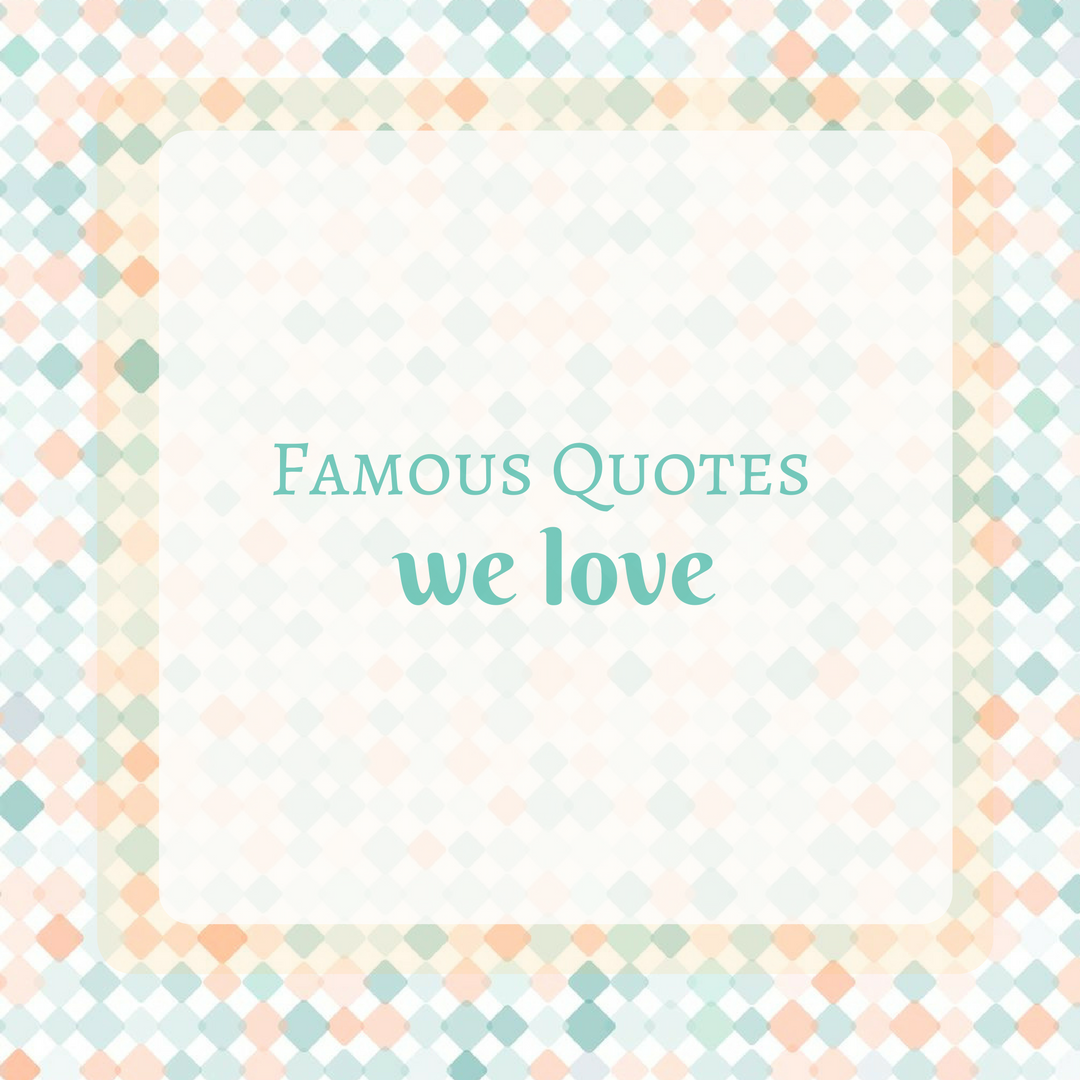 Quotes We Love  Nursery