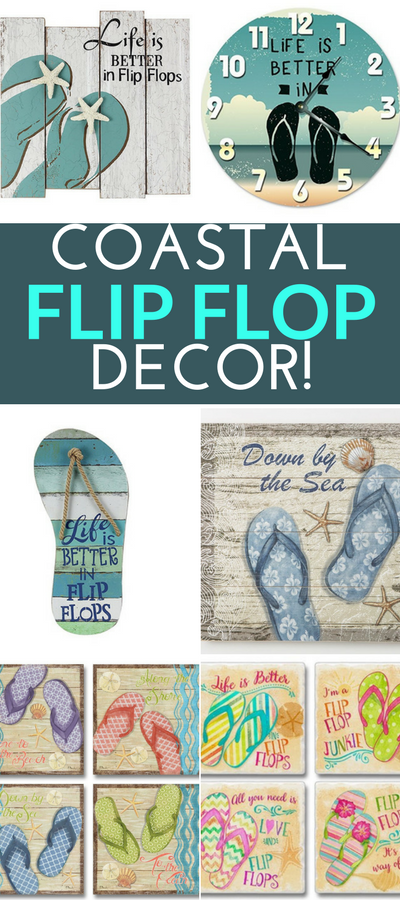 100 Flip Flop Decorations For A Beach Home Beachfront Decor In