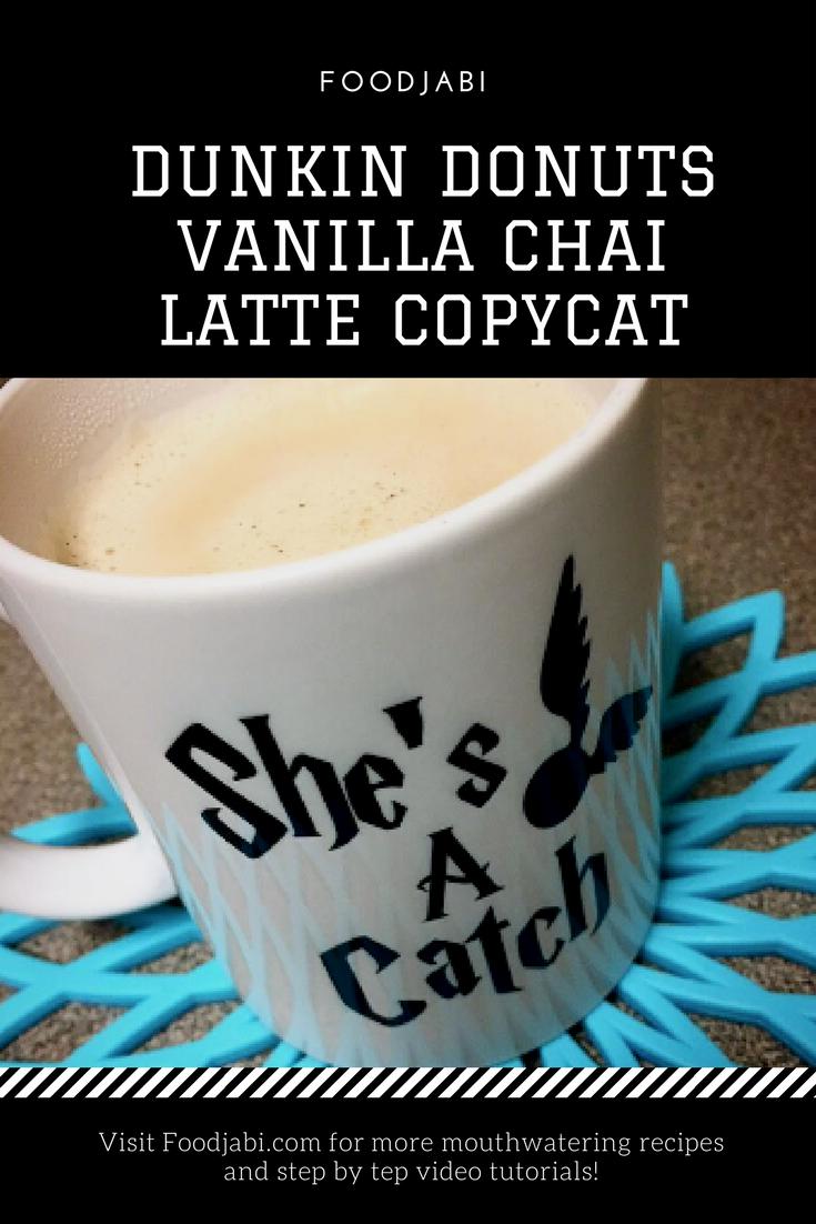 Dunkin Donuts Vanilla Chai Latte Copycat