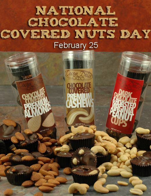 National Chocolate Covered Nuts Day February 25 Chocolate Covered Nuts Chocolate Fundraiser Cocoa Chocolate